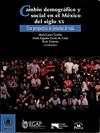 Libro: Cambio demográfico y social en el México del siglo XX. Una perspectiva de historias de vida