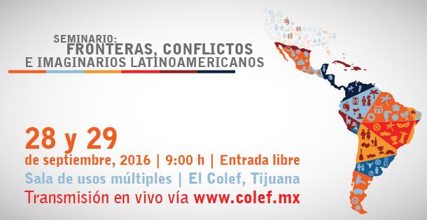2016Septiembre28-29-fronteras-conflictos-e-imaginarios-latinoamericanos-w