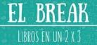 El break, libros en 2 x 3