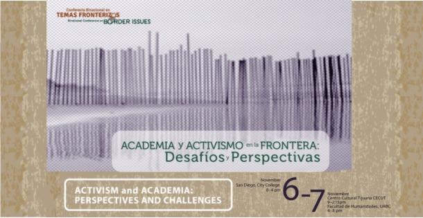 Academia y activismo en la frontera: Desafíos y Perspectivas