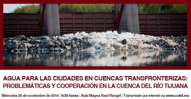 Agua para las ciudades en cuencas Transfronterizas: problemáticas y cooperación en la cuenca del Río Tijuana