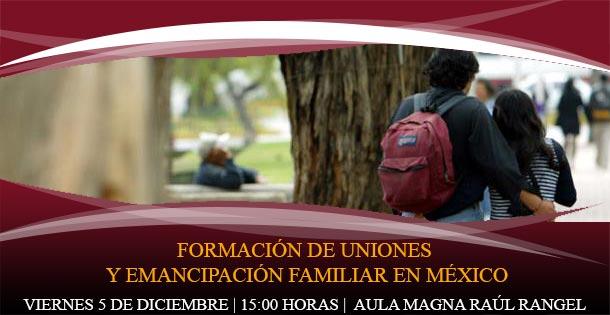 Formación de uniones y emancipación familiar en México
