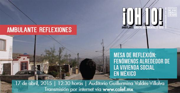 Ambulante. Fenómenos de vivienda en México