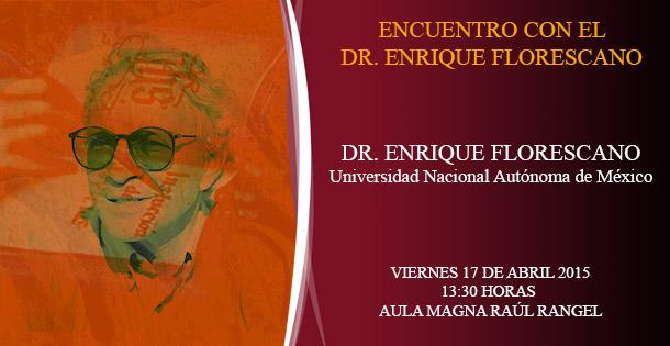 Encuentro con el Dr. Enrique Florescano