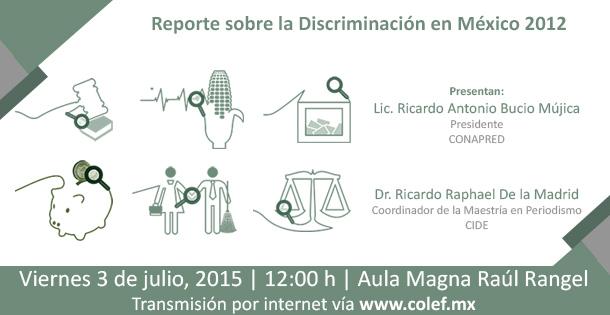 Reporte sobre la discriminación en México 2012