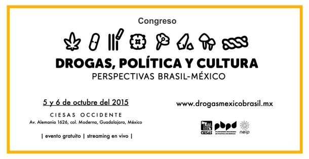 Drogas, Política y Cultura: Perspectivas Brasil -México