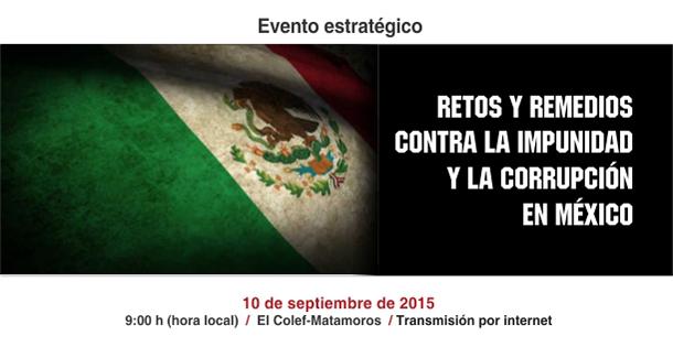 10-09-2015 Retos y remedios contra la corrupción y la impunidad en México