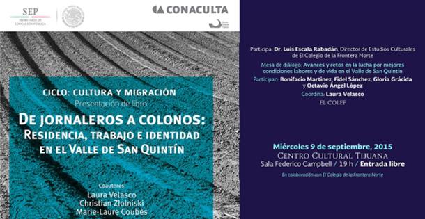 09-09-2015 De jornaleros a colonos: Residencia, trabajo e identidad en el Valle de San Quintín
