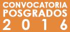 Convocatoria de posgrados 2016
