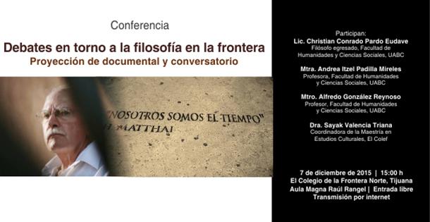 Debates en torno a la filosofía en la frontera. Proyección de documental y conversatorio