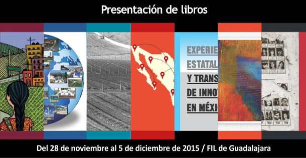 (Spanish) El Colegio de la Frontera Norte en la FIL Gualajara 2015