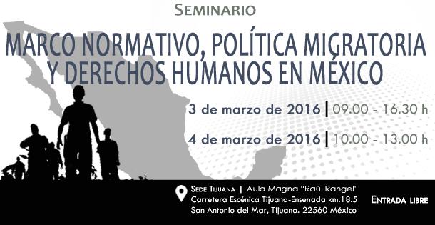 Marco Normativo, Política Migratoria y Derechos Humanos en México
