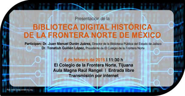 Biblioteca Digital Histórica de la Frontera Norte de México