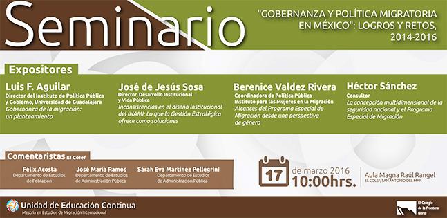 """Seminario """"Gobernanza y Política Migratoria"""": Logros y Retos, 2014-2016"""