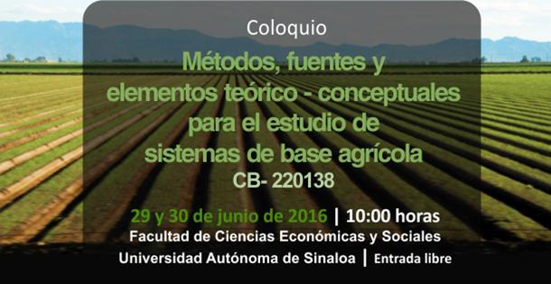 Coloquio  Métodos, fuentes y elementos teórico-conceptuales para el estudio de sistemas de base agrícola