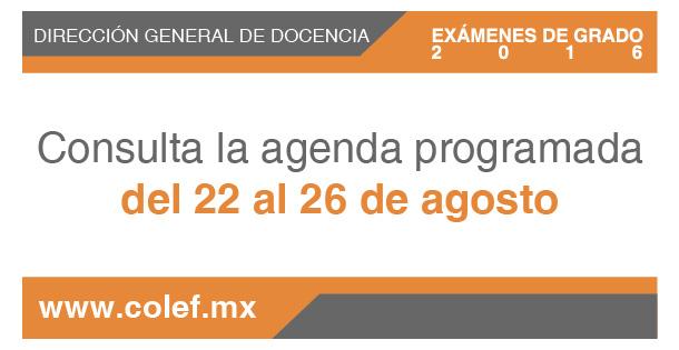Agenda de exámenes de grado del 22 al 26 de agosto