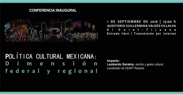 Política cultural mexicana: dimensión federal y regional