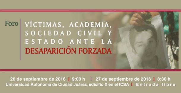 Víctimas, Academia, Sociedad civil y Estado ante la desaparición forzada