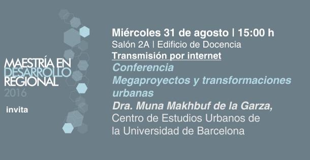 Megaproyectos y transformaciones urbanas