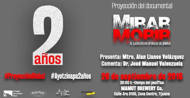 Presentación del documental  MIRAR MORIR. El ejército en la noche de Iguala (documental)