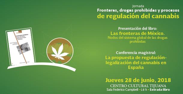 Banner Presentación del libro: ronteras, drogas prohibidas y procesos de regulación del cannabis
