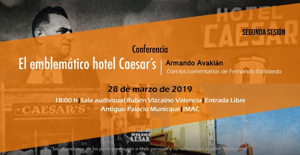 Banner Conferencia: El Emblemático Hotel Caesar's