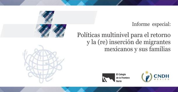 Banner Políticas multinivel para el retorno y la (re) inserción de migrantes mexicanos y susfamilias
