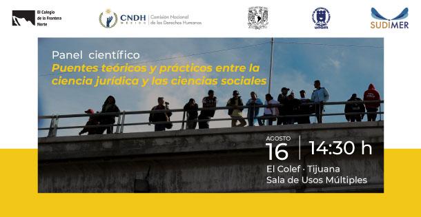 """Banner Panel de discusion sobre: """"Puentes teóricos y prácticos entre la ciencia jurídica y las ciencias sociales"""""""