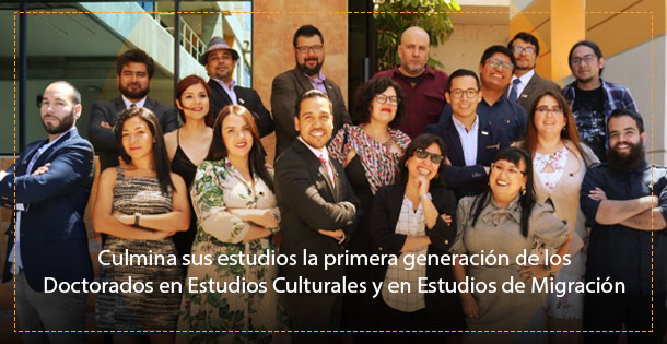 Banner rimera generación del Doctorado en Estudios Culturales y en Estudios de Migración