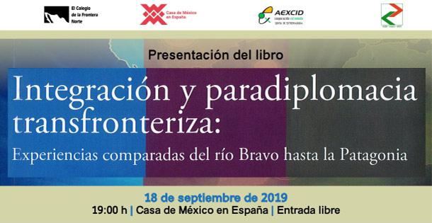 Banner Integración y paradiplomacia transfronteriza: Experiencias comparadas del Río Bravo hasta la Patagonia