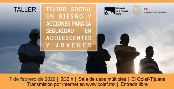Banner TALLER Tejido social en riesgo y acciones para la seguridad en adolescentes y jóvenes